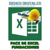 Pack Hojas De Excel Ingeniería Civil Fundaciones