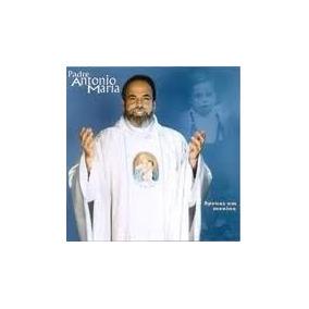 Cd Padre Antonio Maria Apenas Um Menino