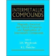 Intermetallic Compounds - Vol.4 -  Magnetic, Electrical And