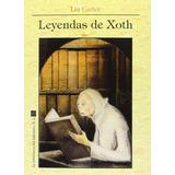 Leyendas De Xoth Lin Carter Ed. La Biblioteca Del Laberinto