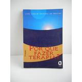 Livro Porque Fazer Terapia? Luiz Carlos Teixeira De Freitas