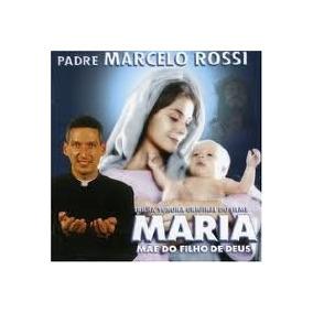 Cd Padre Marcelo Rossi Maria Mae Do Deus Filho