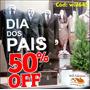Adesivo Vítrine Loja Dia Dos Pais 50% Off Promoção Will645