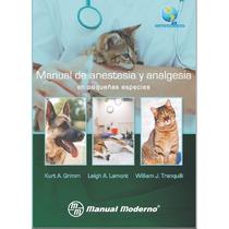 Anestesia Y Analgesia En Pequeñas Especies Veterinaria Pdf