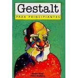 Gestalt Para Principiantes - Sinay / Blasberg - Longseller