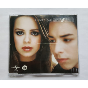 Sandy & Junior - Cd Single O Amor Faz