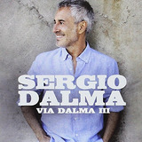 Cd : Sergio Dalma - Via Dalma Iii (spain - Import)