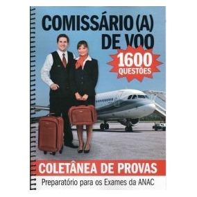 Coletânea De Provas - Comissário(a) De Voo - 1600 Questões