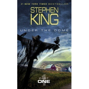 Livro Under The Dome: Part 1: A Novel Stephen King