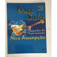 Livro Bass Solo - Segredos Da Improvisação