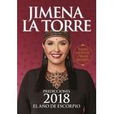 Predicciones 2018 - Jimena La Torre