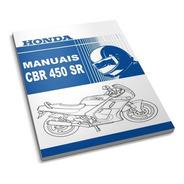 Conjunto De Manuais Para Honda Cbr 450sr
