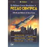 Livro De Ficção Os Melhores Contos Brasileiros De Ficção Cie