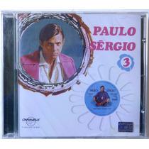 Paulo Sérgio - Volume 3 [ Cd Lacrado ]