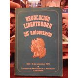 Revolucion Libertadora 20 Aniversario