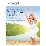 Yoga En Casa - Element Yoga - Entrenamiento En Dvd
