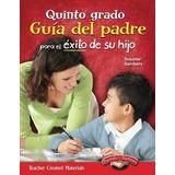 Libro : Quinto Grado Guia Del Padre Para El Exito De Su H..