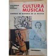 Cultura Musical, Síntesis De Historia De La Música. War