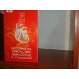 Diccionario De Especialidades Farmacéuticas En Cardiología