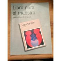 El Libro Para El Maestro - Matemáticas Sexto Grado