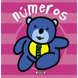 Números (libro Preescolar Con Hojas De Cartón) - Servilibro