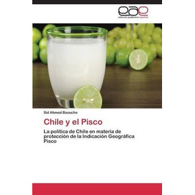 Chile Y El Pisco Baouche Sid Ahmed