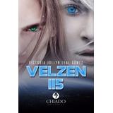 Velzen 115 - Victoria Leal Gomez - Chiado Editorial