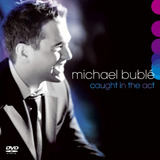 Caught In The Act - Michael Buble - Disco Cd + Dvd - Nuevo