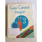 Guía Caracol Integral 3 - Santillana