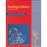 Libro: Semiología Pediátrica. Conociendo Al Niño Sano - Pdf