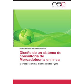 Libro Diseno De Un Sistema De Consultoria De Mercadotecnia E