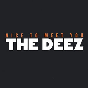 Cd The Deez Nice To Meet You