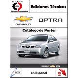 Catalogo Ilustrado De Partes Y Repuestos Chevrolet Optra