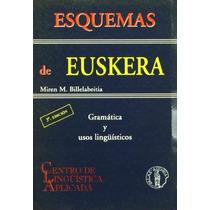 Esquemas De Euskera; Miren M. Billelabeitia Ben Envío Gratis