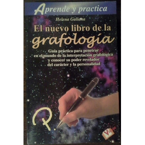 El Nuevo Libro De La Grafología. Helena Galiana. Ed. Víctor.