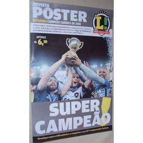 Revista Poster Botafogo Campeão Carioca 2018 Lance