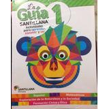 Guia Santillana 1 Actualizada+mat Geniales+alas De Papel!!!