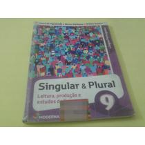 Singular E Plural 9° Ano - Moderna - Livro Do Aluno
