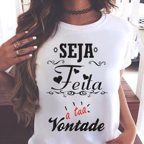 Blusa Feminina T Shirt Seja Feita A Tua Vontade Gospel