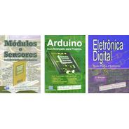3 Livros Arduino & Módulos/sensores & Eletr.dig.  15% Desc.