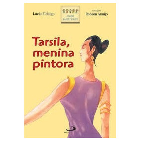 Tarsila, Menina Pintora / Lucia Fidalgo - Frete Gratis