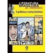 Livro A Polêmica E Outras Histórias Arthur De Azevedo