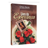 Livro Da Esperança Com Capa Nova / Chico Xavier -  Emmanuel