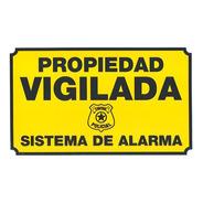Cartel Propiedad Protegida Alarma Conectada