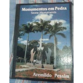 Monumentos Em Pedra - Stone Monuments Aremildo Pessim