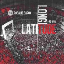 Cd - Rosa De Saron - Latitude Longitude Ao Vivo - Lacrado