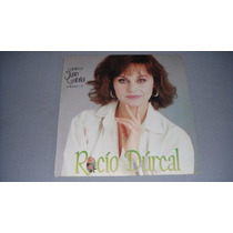 Vinilo Rocio Durcal/canta Lo Romantico De Juan Gabriel Vol 6