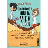 Dia Em Que Minha Vida Mudou Por Causa De Um Chocolate Compra