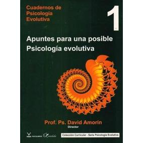 Apuntes Para Una Posible Psicología Evolutiva - David Amorin