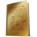 E-book: El Pequeño Cerdo Inversionista